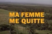 Ma Femme me quitte (1996)