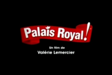 Fiche du film Palais Royal ! (2005)